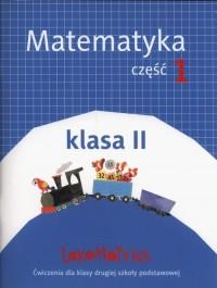 Lokomotywa 2. Matematyka. Szkoła podstawowa. Ćwiczenia cz. 1 - okładka książki