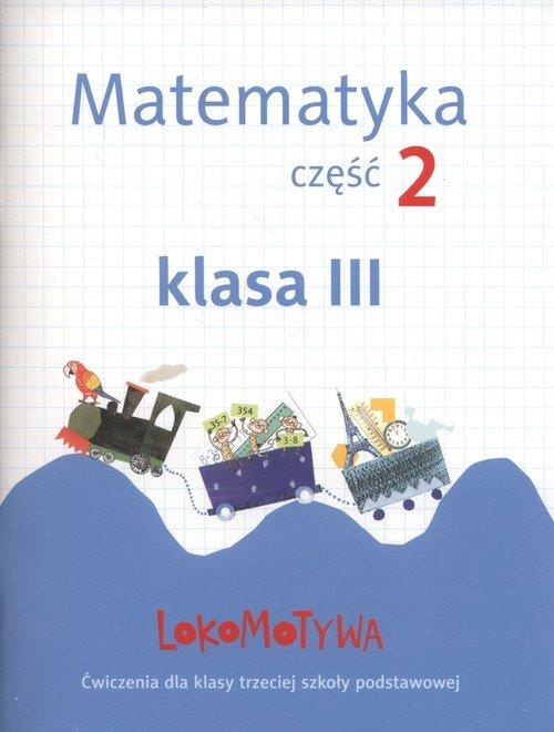 Lokomotywa 3. Matematyka. Szkoła - okładka podręcznika