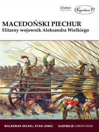 Macedoński piechur. Elitarny wojownik Aleksandra Wielkiego - okładka książki