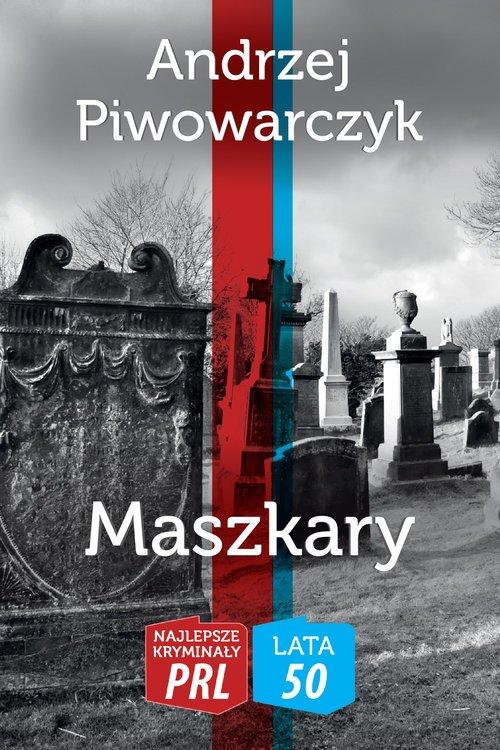 Maszkary. Najlepsze Kryminały PRL - okładka książki