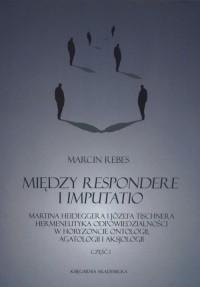 Między Respondere i Imputattio - okładka książki