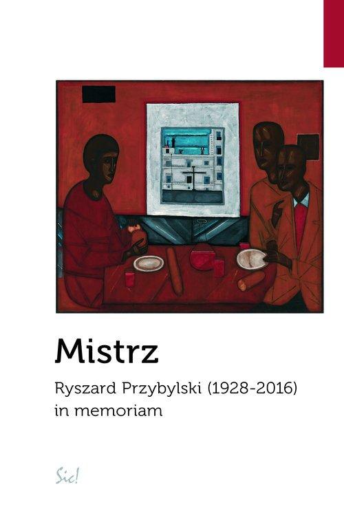 Mistrz. Ryszard Przybylski (1928-2016) - okładka książki