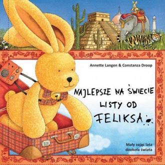 Najlepsze na świecie listy od Feliksa - okładka książki