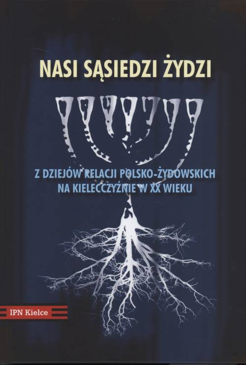 Nasi sąsiedzi - Żydzi. Z dziejów - okładka książki