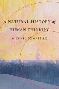 Natural History of Human Thinking - okładka książki