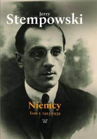 Niemcy. Tom I. 1923-1939 - okładka książki