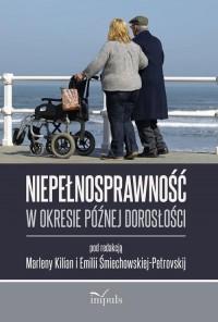 Niepełnosprawność w okresie późnej dorosłości - okładka książki