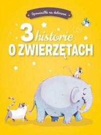 Opowiastki na dobranoc. 3 historie - okładka książki