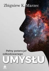 Pełny potencjał odkodowanego umysłu (+ CD) - okładka książki
