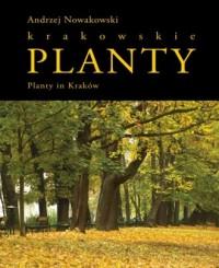 Planty krakowskie / Planty in Kraków - okładka książki