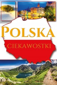 Polska. Ciekawostki - okładka książki