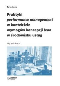 Praktyki performance management w kontekście wymogów koncepcji lean w środowisku usług - okładka książki
