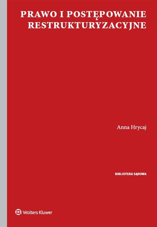 Prawo i postępowanie restrukturyzacyjne - okładka książki