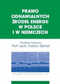 Prawo odnawialnych źródeł energii w Polsce i w Niemczech - okładka książki