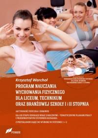 Program nauczania wychowania fizycznego dla liceum, technikum oraz branżowej szkoły I i II stopnia - okładka książki