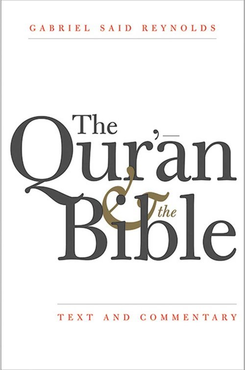 Quran and the Bible. Text and Commentary - okładka książki