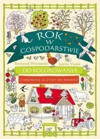 Rok w gospodarstwie do kolorowania - okładka książki