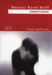 Romantyczność. Seria: Poezja współczesna - okładka książki