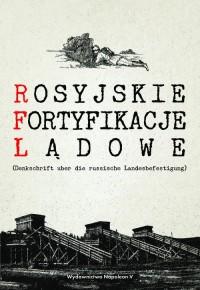 Rosyjskie fortyfikacje lądowe - okładka książki