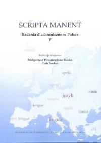 Scripta manent. Badania diachroniczne w Polsce V - okładka książki