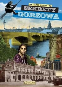 Sekrety Gorzowa - okładka książki