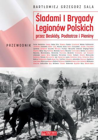 Śladami I Brygady Legionów Polskich - okładka książki