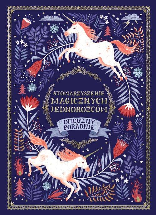 Stowarzyszenie Magicznych Jednorożców. - okładka książki