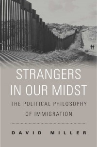Strangers in Our Midst. The Political Philosophy of Immigration - okładka książki