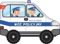 Świat na kółkach. Wóz policyjny - okładka książki