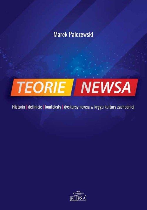 Teorie newsa. Historia definicje - okładka książki