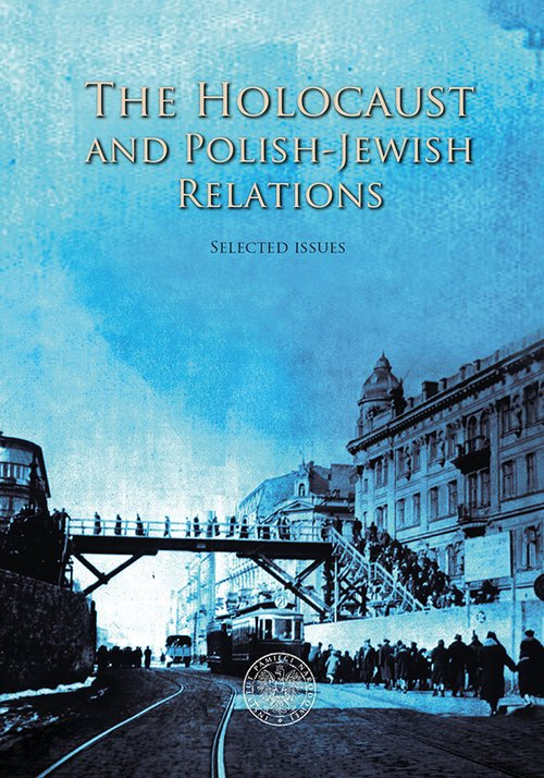 The Holocaust and Polish-Jewish - okładka książki