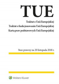 Traktat o Unii Europejskiej. Traktat o funkcjonowaniu Unii Europejskiej - okładka książki