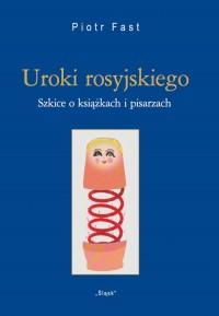 Uroki rosyjskiego (Nr 29). Szkice o książkach i pisarzach - okładka książki