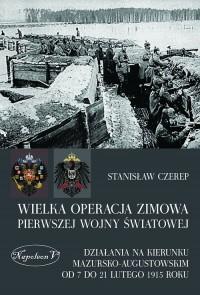Wielka operacja zimowa pierwszej wojny światowej - okładka książki