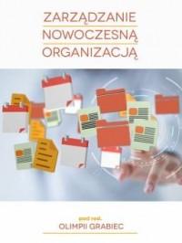Zarządzanie nowoczesną organizacją - okładka książki