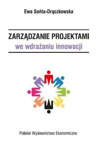 Zarządzanie projektami we wdrażaniu innowacji - okładka książki
