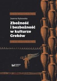 Zbożność i bezbożność w kulturze Greków - okładka książki