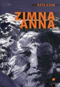 Zimna Anna czyli relacja z samotnej szarży na Aconcaguę - okładka książki