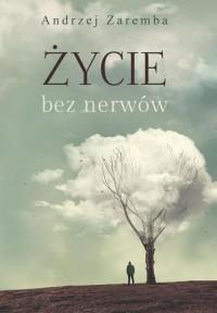 Życie bez nerwów - okładka książki