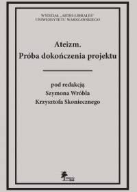 Ateizm. Próba dokończenia projektu - okładka książki