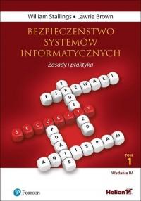 Bezpieczeństwo systemów informatycznych. Zasady i praktyka. Tom 1 - okładka książki