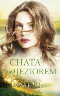 Chata nad jeziorem - okładka książki