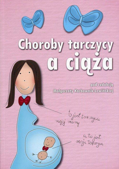 Choroba tarczycy a ciąża - okładka książki