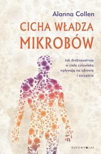 Cicha władza mikrobów - okładka książki