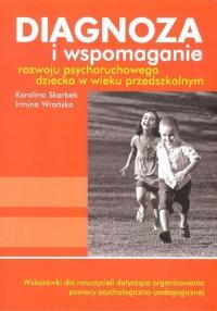 Diagnoza i wspomaganie rozwoju psychoruchowego dziecka w wieku przedszkolnym (+ CD) - okładka książki