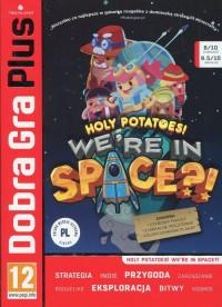Dobra Gra Plus Holy potatoes were in space - pudełko programu