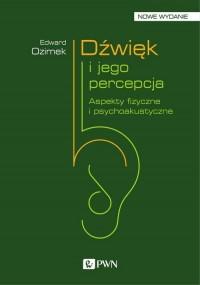 Dźwięk i jego percepcja. Aspekty fizyczne i psychoakustyczne - okładka książki