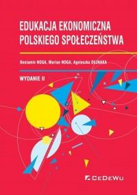 Edukacja ekonomiczna polskiego społeczeństwa - okładka książki