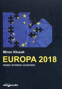 Europa 2018 wobec wyzwań i zagrożeń - okładka książki