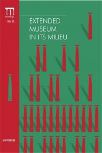 Extended Museum in Its Milieu. Seria: Muzeologia. Tom 18 - okładka książki